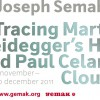 Joseph Semah, Tracing Martin Heidegger's hut and Paul Celan's clouds